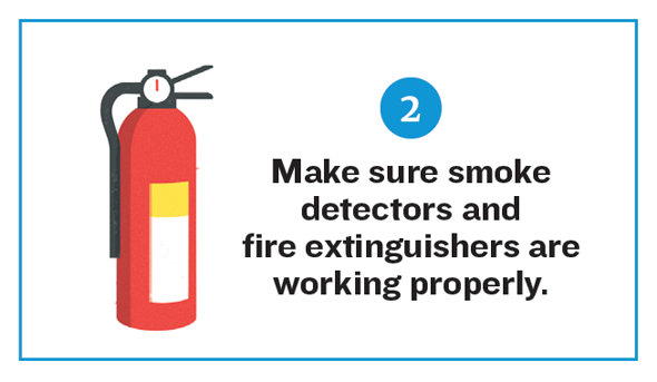 Illustration of a fire extinguisher. Reads: 2. Make sure smoke detectors and fire extinguishers are working properly.