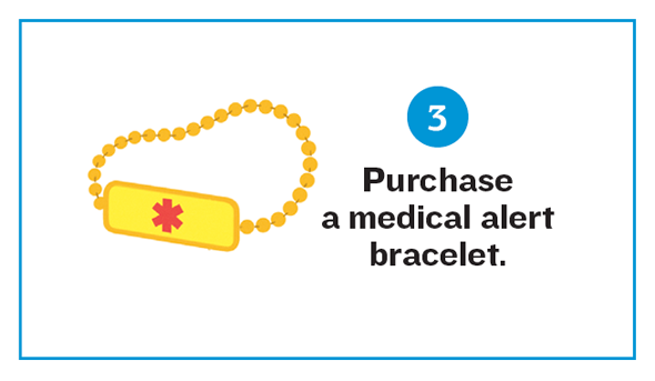 Purchase a medical alert bracelet