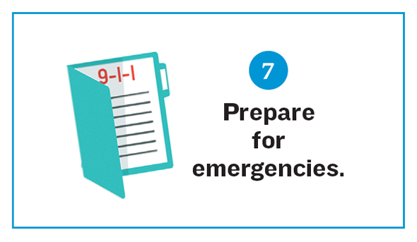 Illustration of an emergency file. Reads: 7. Prepare for emergencies.