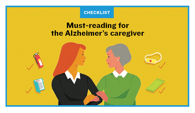 Illustration of a younger woman holding the arm of an older woman, surrounded by small items: a fire extinguisher, a medical alert bracelet, an emergency file and a rug. Title reads Checklist: Must-reading for the Alzheimer's caregiver.