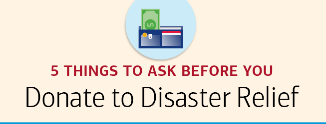 5 things to ask before you donate to disater relief