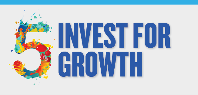 The sixth and final slide contains: The number five, (bold title) Invest for Growth.