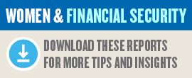 (Image) Women and Financial Security, Download These Reports for More Tips and Insights
