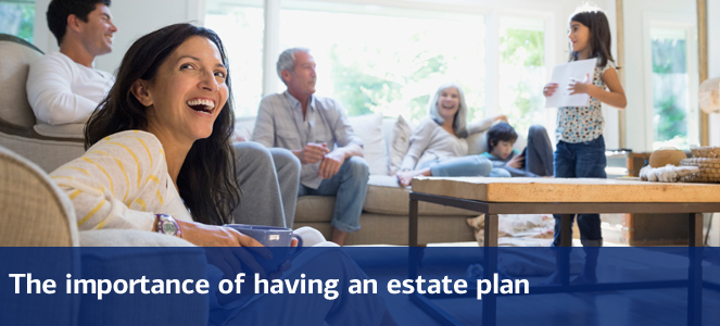 The important of having an estate plan